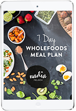 7 Day Wholefoods eBook | Nadia Felsch