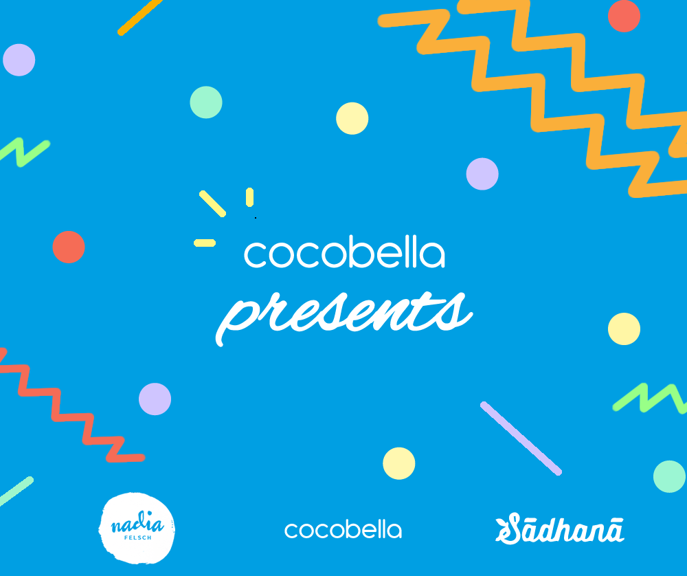 Cocobella Presents